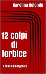 12 colpi di forbice