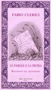 """""""Le parole e la pietra"""" di Fabio Clerici"""