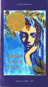 """""""Afona del tuo nome"""" di Teodora Mastrototaro"""