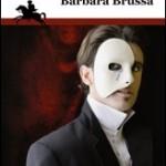 """""""Il cavaliere mascherato"""" di Barbara Brussa"""