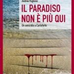 """Intervista di Alessia Mocci ad Andrea Pugliese ed al suo """"Il paradiso non è più qui"""""""
