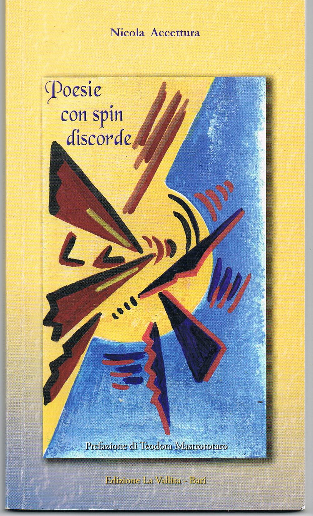 """""""Poesie con spin discorde""""  di Nicola Accettura"""