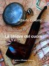 """""""La chiave del cuore"""" di Alberto Colomo"""