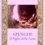 """""""Apenghe – Il figlio della Luna"""" di Rosa Mauro, Rupe Mutevole Edizioni"""