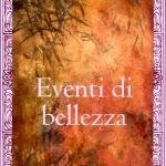 """""""Eventi di bellezza"""", di Haria, Rupe Mutevole Edizioni, 2007"""