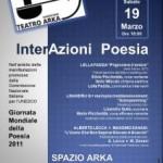 Resoconto Giornata Mondiale della Poesia, Spazio Arka, 19 marzo 2011