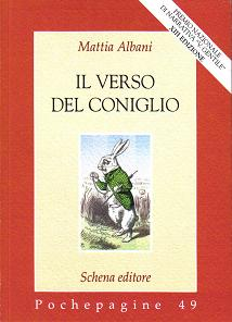 """Intervista di Carina Spurio a Mattia Albani ed al suo """"Il verso del coniglio"""""""