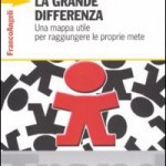 """""""La grande differenza"""", di Sebastiano Zanolli, Franco Angeli Edizioni"""