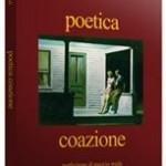 """""""Poetica Coazione"""" di Federico li Calzi – recensione di Teodora Mastrototaro"""