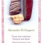 """""""Vivere non conviene. Esistere non basta"""" di Alessandra Di Gregorio, Rupe Mutevole Edizioni"""