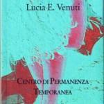 """Lucia E. Venuti e """"Centro di Permanenza Temporanea"""" in Tour, 9-10 aprile 2011, Roma"""
