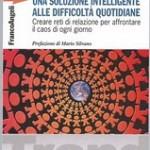 """""""Una soluzione intelligente alle difficoltà quotidiane"""", di Sebastiano Zanolli, Franco Angeli Edizioni"""
