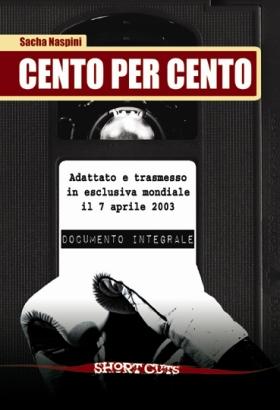 """Nadia Turriziani vi presenta """"Cento per Cento"""" dal 18 maggio 2011 in libreria"""