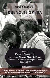 """Nadia Turriziani vi presenta """"Due volte ombra"""" di Nicola Viceconti"""