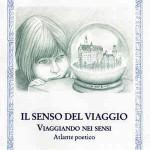 """""""Il senso del viaggio"""" di Fabio Clerici, Rupe Mutevole Edizioni –  recensione a cura di Marzia Carocci"""