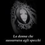 """Nadia Turriziani presenta """"La donna che sussurrava agli specchi"""" di Vincenzo Borriello"""