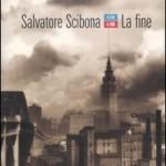 """Presentazione de """"La fine"""" di Salvatore Scibona – 19 maggio, LUISS Guido Carli"""