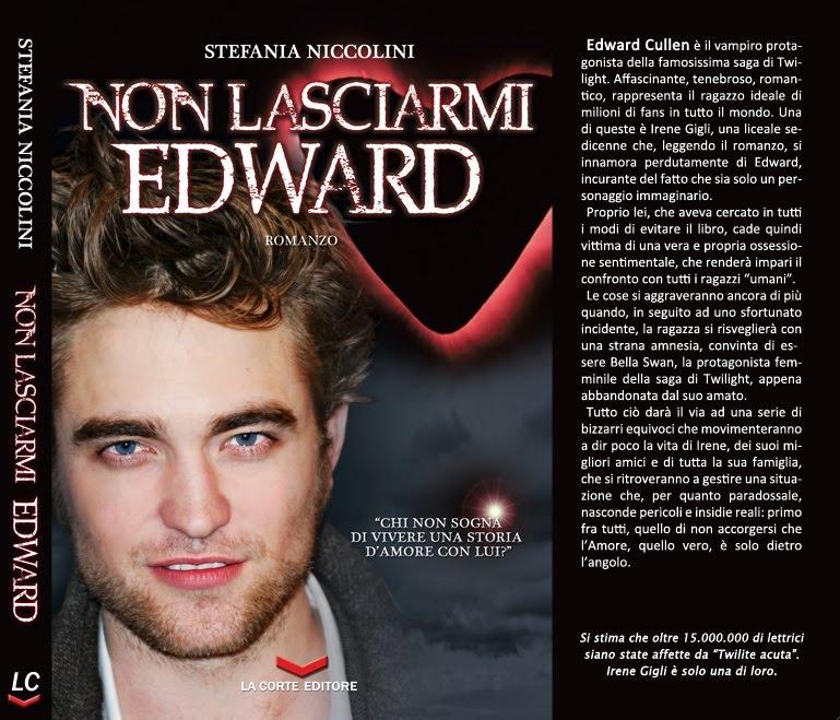 """Nadia Turriziani vi presenta """"Non lasciarmi Edward"""" di Stefania Niccolini"""