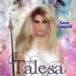 """Nadia Turriziani vi presenta """"Talesa"""" nelle librerie dal 14 maggio"""