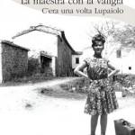 """Presentazione de """"La maestra con la valigia"""" di Bruna Andruccioli – 9 giugno 2011 – Fermignano"""