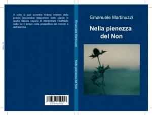 """Intervista di Alessia Mocci ad Emanuele Martinuzzi ed al suo """"Nella pienezza del non"""""""