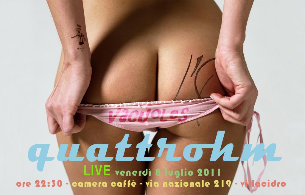 """Doppio live: """"Quattrohm"""" e """"Vacuoles"""", al Camera Caffé, venerdì 8 luglio 2011, Villacidro"""