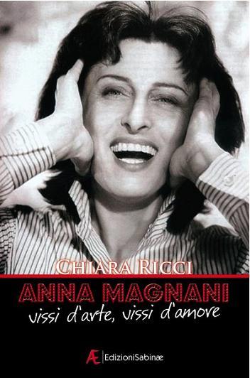 Intervista di Alessia Mocci a Chiara Ricci ed al suo omaggio ad Anna Magnani