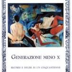 """Resoconto della presentazione de """"Generazione meno X"""" di Enrico Nascimbeni, Rupe Mutevole Edizioni"""