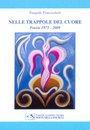 """""""Nelle trappole del cuore"""" di Pasquale Francischetti  – recensione di Marzia Carocci"""