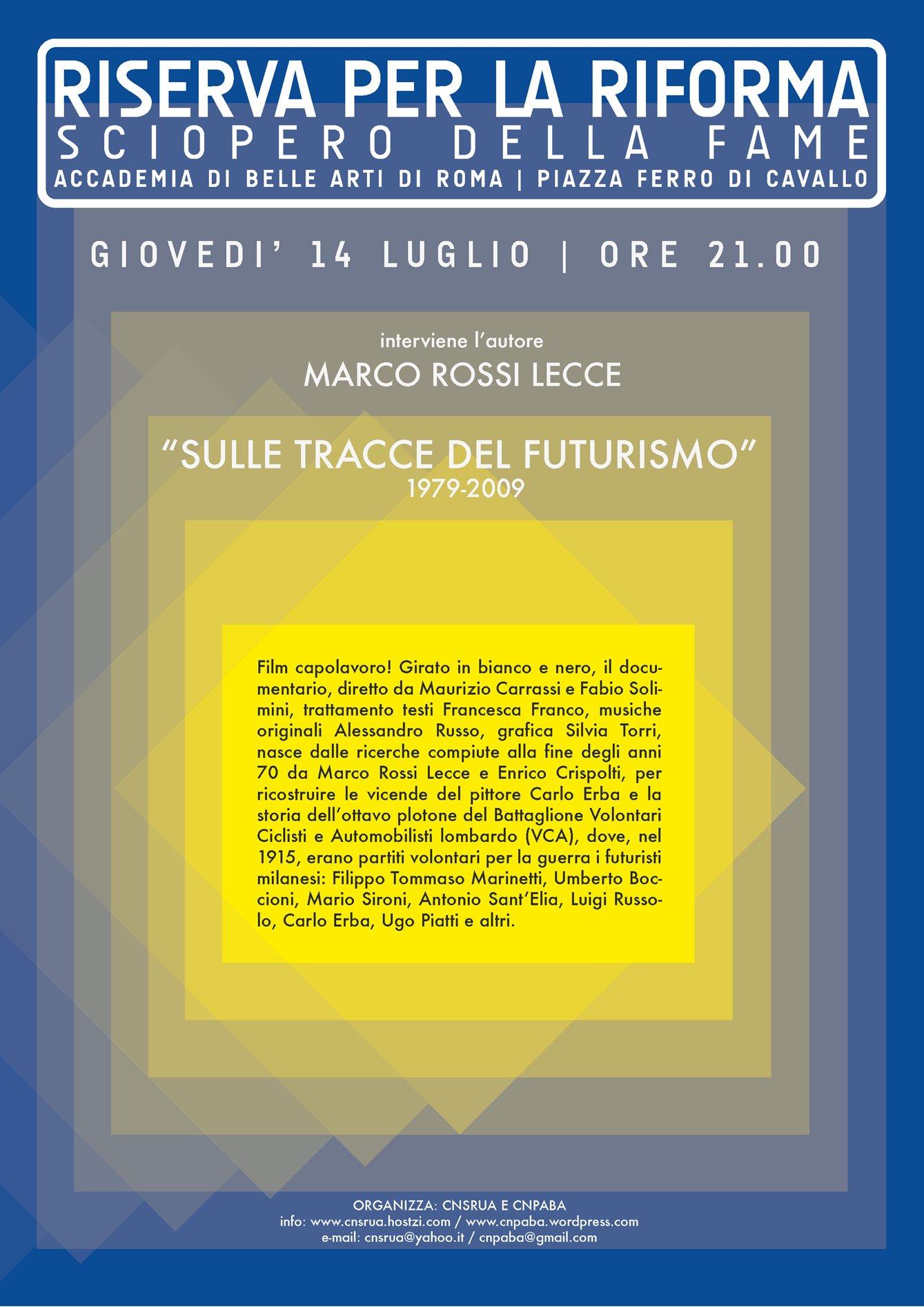 """Video-Doc """"Sulle tracce del futurismo"""" 1979-2009, giovedì 14 presso l'Accademia delle belle Arti a Roma"""