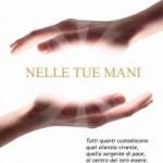 """Nadia Turriziani vi presenta """"Nelle tue mani"""" di Sofia Riccaboni, Sangel Edizioni"""