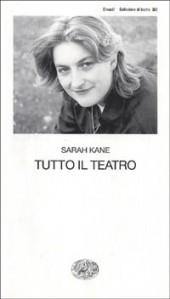 Sarah Kane, tutto il teatro, recensione a cura di Alessandro Vigliani