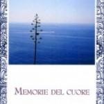 """""""Memorie del cuore"""" di Ugo Colla, Rupe Mutevole Edizioni"""