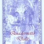 """""""Quadernetto Dalìt"""" di Antonella Zagaroli, Rupe Mutevole Edizioni"""