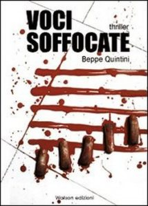 """""""Voci soffocate"""" di Beppe Quintini, Watson Edizioni"""