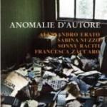 """""""Anomalie D'Autore"""" di Erato, Nuzzo, Raciti e Zàccaro, Rupe Mutevole Edizioni"""