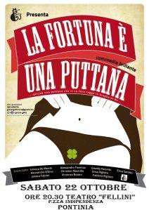 """""""La Fortuna è una Puttana"""", farsa politico-morale in chiave secentesca, il 22 Ottobre 2011 ore 20.30 al Teatro Fellini, Pontinia"""