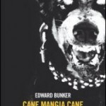 """""""Cane mangia cane"""" di Edward Bunker – recensione di Alessandro Vigliani"""
