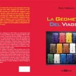"""""""La geometria del viaggio"""": nuovo libro di Piero Valdiserra"""