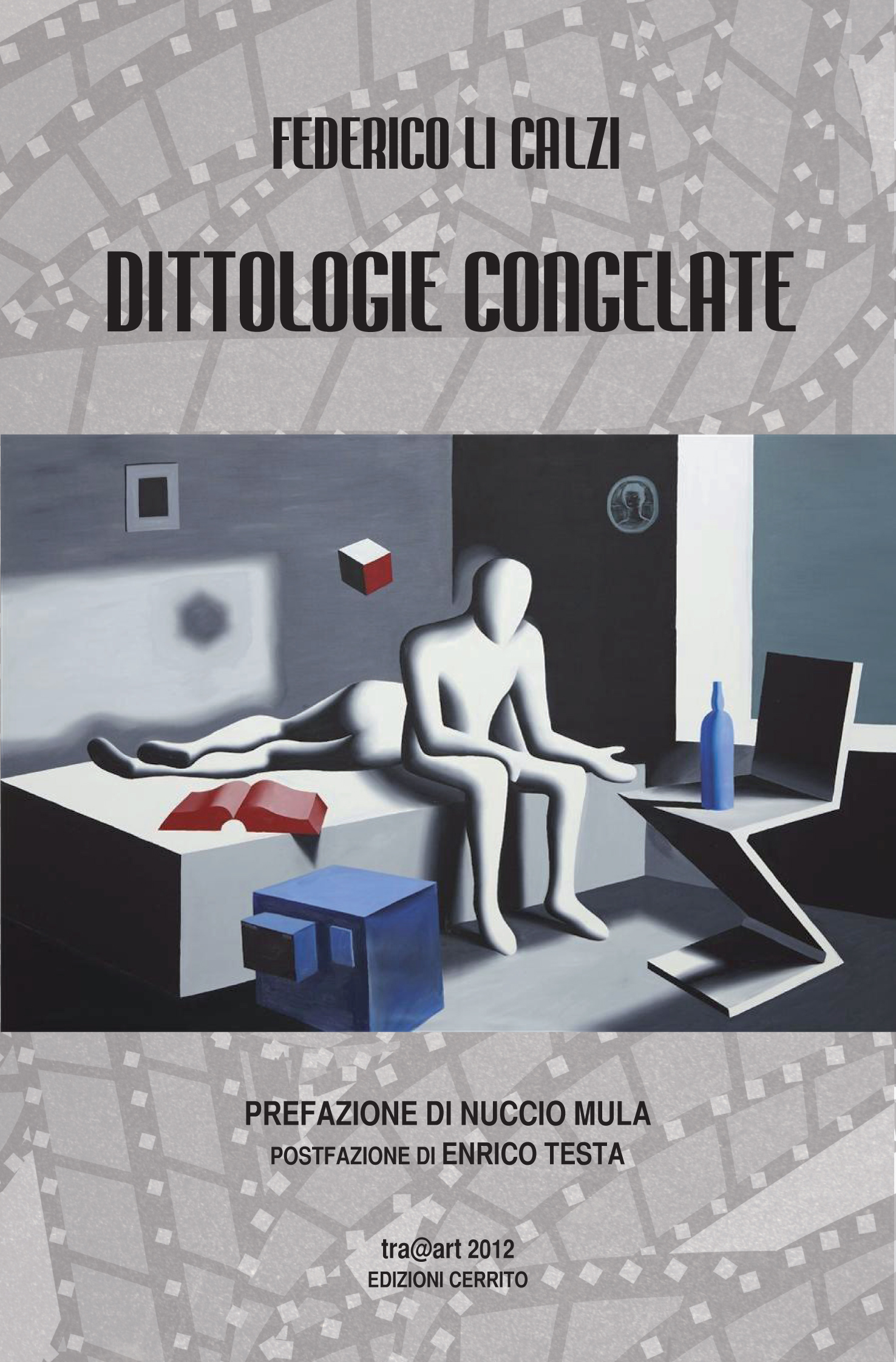 """Finalmente in libreria """"Dittologie Congelate"""", nuova raccolta poetica di Federico Li Calzi"""