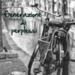 """""""Generazioni di perplessi"""" di Roberto Saporito, recensione di Roberto Sturm"""