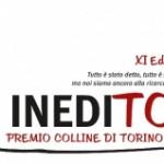 """XI edizione del Concorso Letterario Nazionale """"Inedito – Premio Colline di Torino 2012"""""""