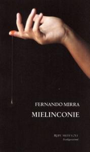 """Intervista di Alessia Mocci a Fernando Mirra ed al suo """"Mielinconie"""", Rupe Mutevole Edizioni"""