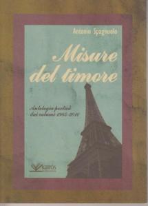 """""""Misure del timore"""" di Antonio Spagnuolo – recensione di Sergio Spadaro"""