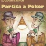 """""""Partita a Poker"""" di Edoardo Magnoni, 0111 Edizioni"""