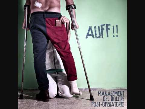 """""""Auff!!"""", album degli Management del dolore post-operatorio – recensione di Daniele Mei"""