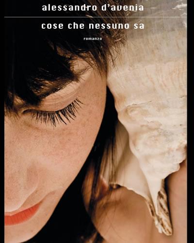 """""""Cose che nessuno sa"""" di Alessandro D'Avenia – recensione di Rebecca Mais"""
