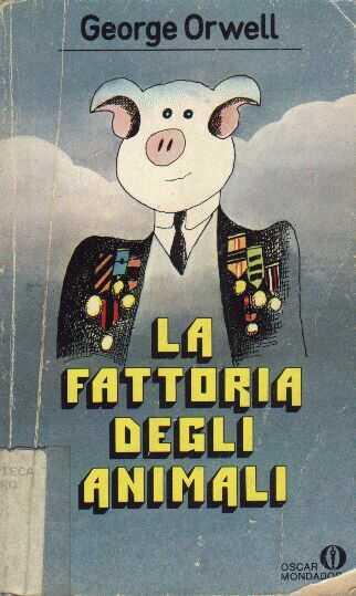 """""""La fattoria degli animali"""" di George Orwell – recensione di Fiorella Carcereri"""