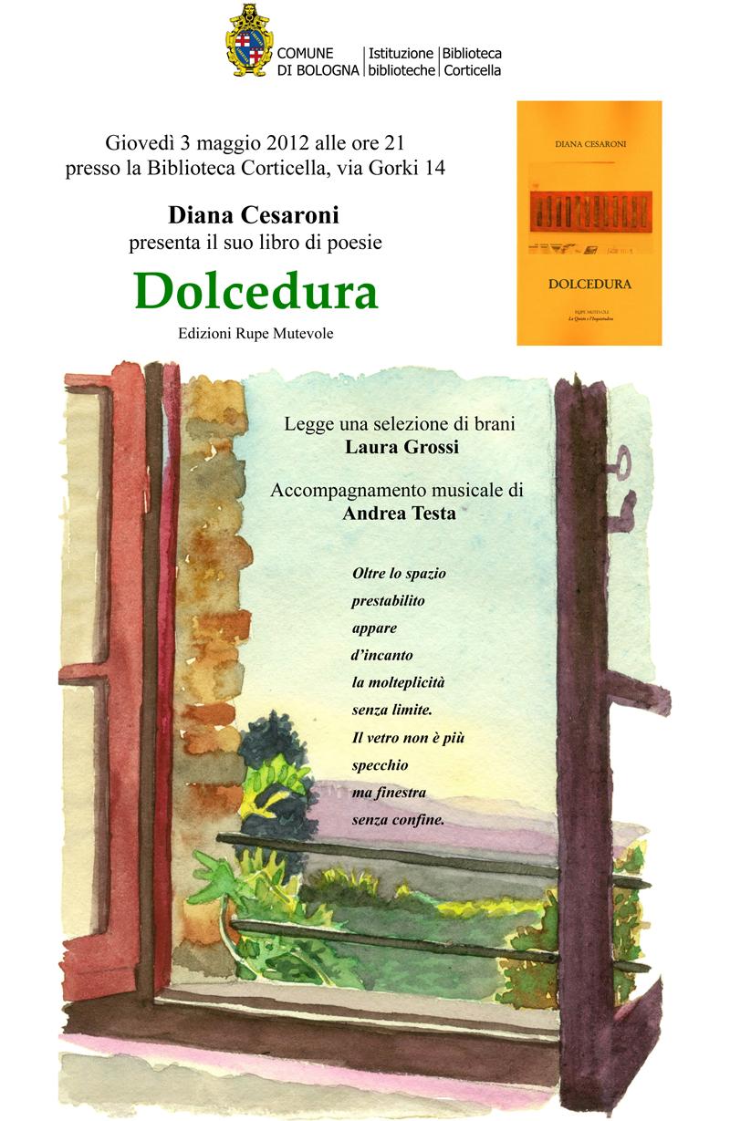 """Presentazione de """"Dolcedura"""" di Diana Cesaroni, 3 maggio 2012, Bologna"""