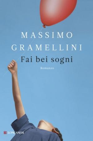 """""""Fai bei sogni"""" di Massimo Gramellini – recensione di Rebecca Mais"""